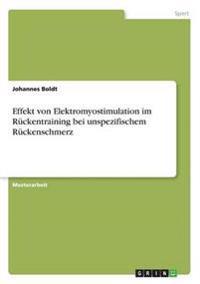 Effekt Von Elektromyostimulation Im Ruckentraining Bei Unspezifischem Ruckenschmerz