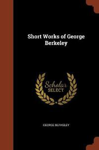 Short Works of George Berkeley
