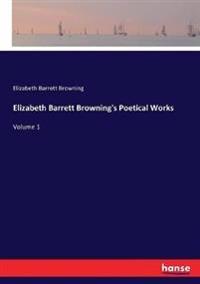 Elizabeth Barrett Browning's Poetical Works