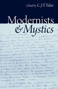 Modernists & Mystics