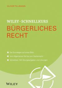 Wiley-Schnellkurs B rgerliches Recht