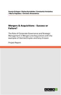 Mergers & Acquisitions - Success or Failure?