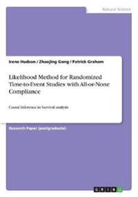 Likelihood Method for Randomized Time-To-Event Studies with All-Or-None Compliance