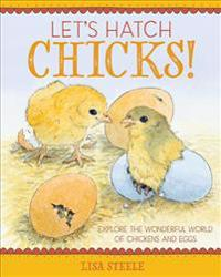 Let's Hatch Chicks!
