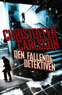 Den fallende detektiven - Christoffer Carlsson pdf epub