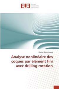 Analyse nonlinéaire des coques par élément fini avec drilling rotation