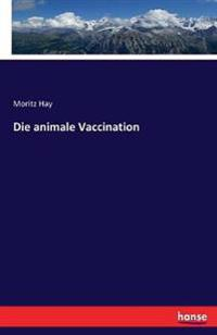 Die Animale Vaccination
