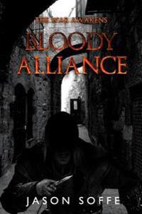 The War Awakens: Bloody Alliance