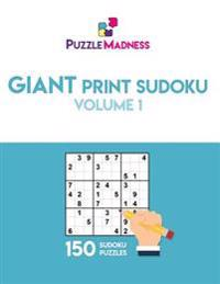 Giant Print Sudoku Volume 1: 150 Puzzles in 55pt Font Size