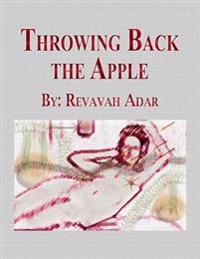 Throwing Back the Apple