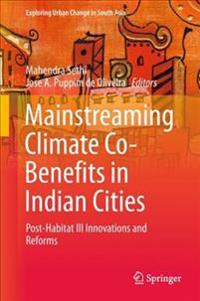 Mainstreaming Climate Co-Benefits in Indian Cities