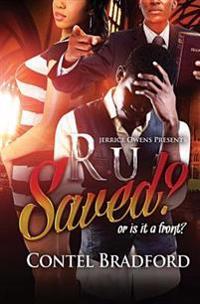 R U Saved?