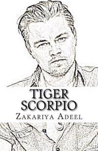 Tiger Scorpio: The Combined Astrology Series