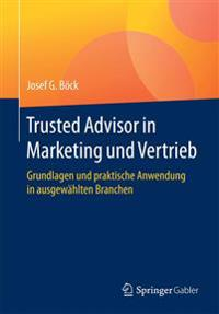 Trusted Advisor in Marketing Und Vertrieb
