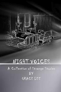 Night Voices: A Collection of Strange Stories