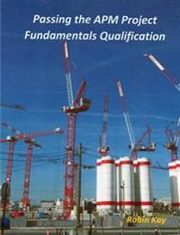 Passing the APM Project Fundamentals Qualification