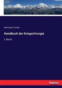 Handbuch der Kriegschirurgie