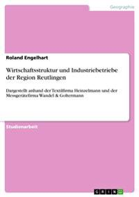Wirtschaftsstruktur Und Industriebetriebe Der Region Reutlingen