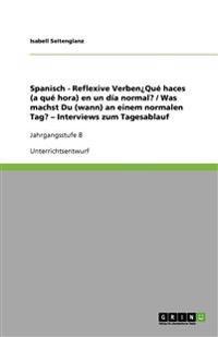 Spanisch - Reflexive Verbenque Haces (a Que Hora) En Un Dia Normal? / Was Machst Du (Wann) an Einem Normalen Tag? - Interviews Zum Tagesablauf
