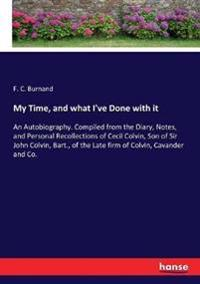 My Time, and what I've Done with it