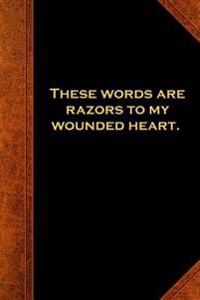 Shakespeare Quote Journal Words Razors Heart: (Notebook, Diary, Blank Book)