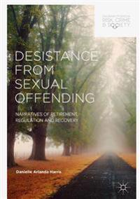 Desistance from Sexual Offending