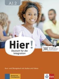 Hier! A1.2. . Kurs- und Übungsbuch mit Audios und Videos
