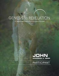 Genesis to Revelation: John Participant Book [Large Print]: A Comprehensive Verse-By-Verse Exploration of the Bible