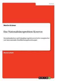 Das Nationalitatenproblem Kosovos