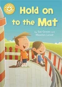 Reading champion: hold on to the mat - independent reading yellow 3