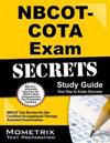 NBCOT-COTA Exam Secrets, Study Guide: NBCOT Test Review for the Certified Occupational Therapy Assistant Examination