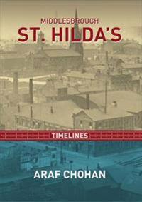 Middlesbrough St Hida's Timelines