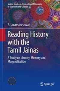 Reading History with the Tamil Jainas