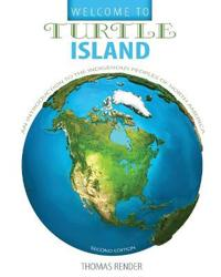WELCOME TO TURTLE ISLAND: AN INTRODUCTIO