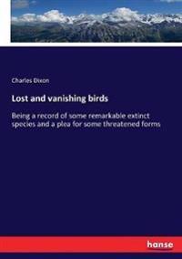 Lost and vanishing birds
