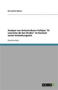 Analyse Von Antonio Buero Vallejos El Concierto de San Ovidio Im Kontext Seiner Entstehungszeit