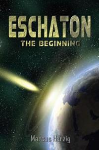 Eschaton - The Beginning