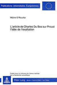 L'Article de Charles Du Bos Sur Proust. L'Idee de L'Exaltation