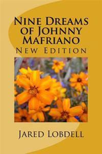 Nine Dreams of Johnny Mafriano