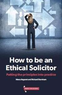 How to be an ethical solicitor - putting the principles into practice