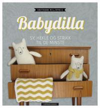 Babydilla; sy, hekle, strikke til de minste