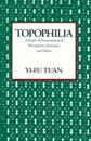 Topophilia - a study of environmental perceptions, attitudes, and values