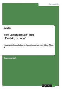"Vom ""Lesetagebuch Zum ""Produktportfolio"