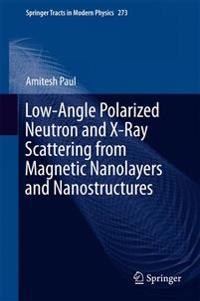 Low-Angle Polarized Neutron and X-Ray Scattering from Magnetic Nanolayers and Nanostructures