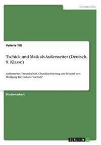 Tschick Und Maik ALS Auenseiter (Deutsch, 9. Klasse)