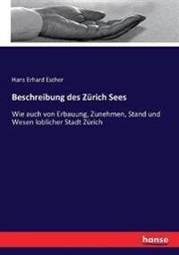 Beschreibung des Zürich Sees