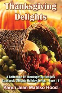 Thanksgiving Delights