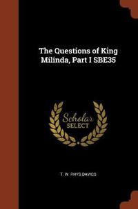 The Questions of King Milinda, Part I Sbe35