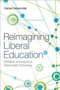 Reimagining Liberal Education