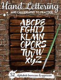 Hand Lettering and Calligraphy to Practice: (Large Print) 52 Alphabet Lowercase & Uppercase for Practice: Hand Lettering Workbook